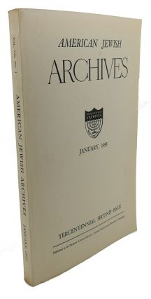 AMERICAN JEWISH ARCHIVES , TRANSCENTENNIAL SECOND ISSUE