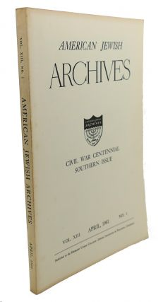 AMERICAN JEWISH ARCHIVES, VOL. XIII, APRIL,1961, NO.1