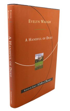 A HANDFUL OF DUST. Lynn J. Binder Evelyn Waugh