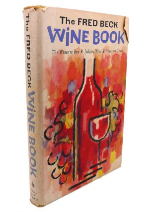 THE FRED BECK WINE BOOK. Lynette Logan Fred Beck