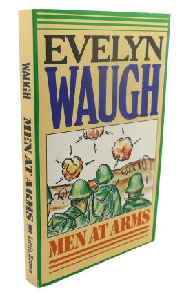 MEN AT ARMS. Evelyn Waugh