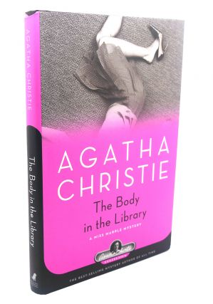 THE BODY IN THE LIBRARY A Miss Marple Mystery. Agatha Christie