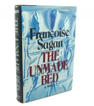 THE UNMADE BED. Francoise Sagan