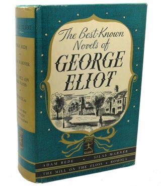 THE BEST - KNOWN NOVELS OF GEORGE ELIOT. George Eliot