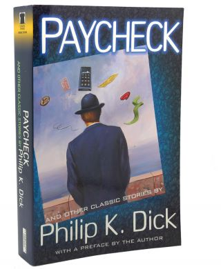 PAYCHECK AND OTHER CLASSIC STORIES. Roger Zelazny Philip K. Dick, Steven Owen Godersky