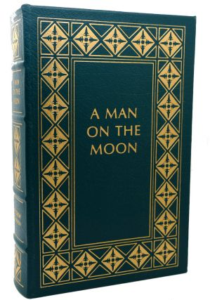 A MAN ON THE MOON Easton Press. Andrew Chaikin
