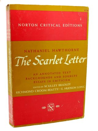 THE SCARLET LETTER An Annotated Text Backgrounds and Sources Essays in Criticism, Norton Critical...