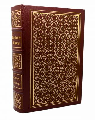 BARCHESTER TOWERS Easton Press. Anthony Trollope