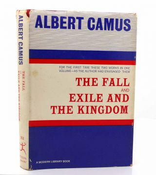 THE FALL AND EXILE AND THE KINGDOM Modern Library. Albert Camus