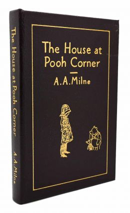 THE HOUSE AT POOH CORNER Easton Press. A. A. Milne