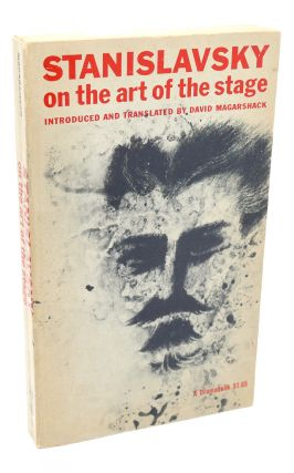 STANISLAVSKY ON THE ART OF THE STAGE (A Dramabook)