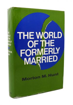 THE WORLD OF THE FORMERLY MARRIED