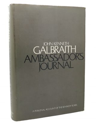 AMBASSADOR'S JOURNAL A Personal Account of the Kennedy Years