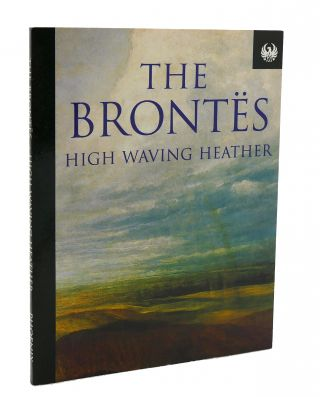 HIGH WAVING HEATHER. Charlotte Bronte
