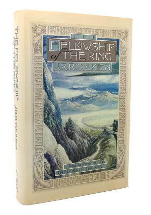 THE FELLOWSHIP OF THE RING Being the First Part of The Lord of the Rings. J. R. R. Tolkien