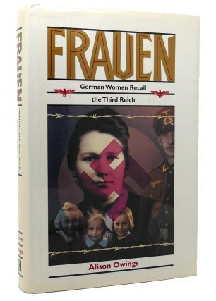 FRAUEN German Women Recall the Third Reich