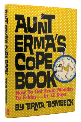 AUNT ERMA'S COPE BOOK How to Get from Monday to...