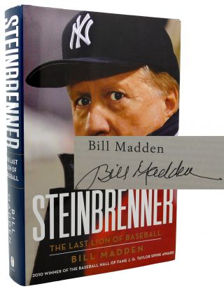 STEINBRENNER Signed 1st the Last Lion of Baseball. Bill Madden