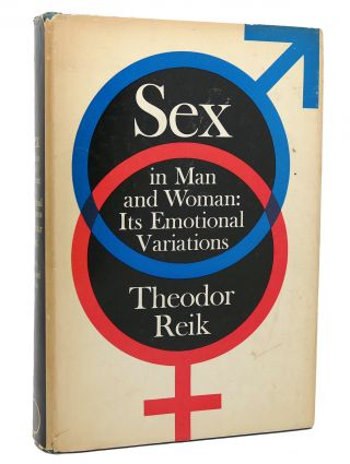 SEX IN MAN AND WOMAN ITS EMOTIONAL VARIATIONS