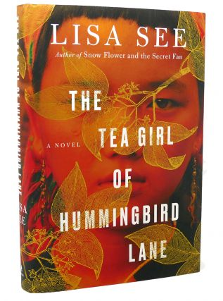 THE TEA GIRL OF HUMMINGBIRD LANE A Novel