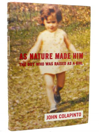 AS NATURE MADE HIM The Boy Who Was Raised as...