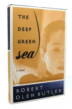 THE DEEP GREEN SEA A Novel