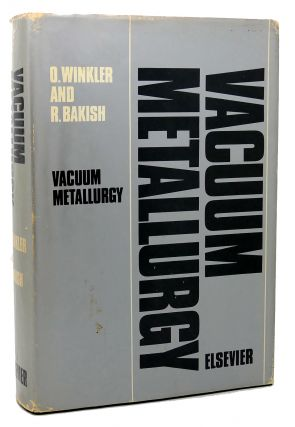 VACUUM METALLURGY