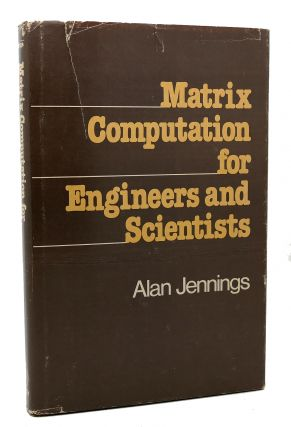 MATRIX COMPUTATION FOR ENGINEERS AND SCIENTISTS