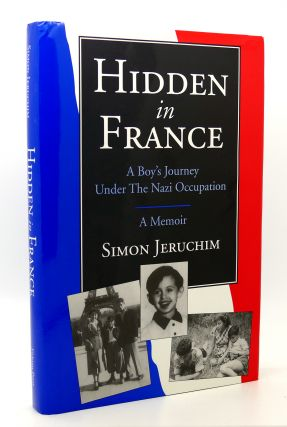 HIDDEN IN FRANCE A Boy's Journey Under the Nazi Occupation