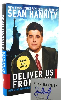 DELIVER US FROM EVIL Signed 1st Defeating Terrorism, Despotism, and...