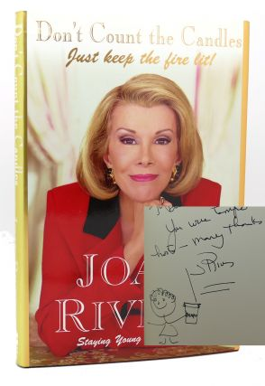 DON'T COUNT THE CANDLES SIGNED Just Keep the Fire Lit! Joan Rivers