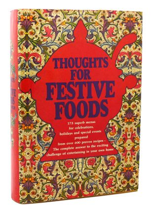 THOUGHTS FOR FESTIVE FOODS. Elain Frank, Florence Hirschfeld