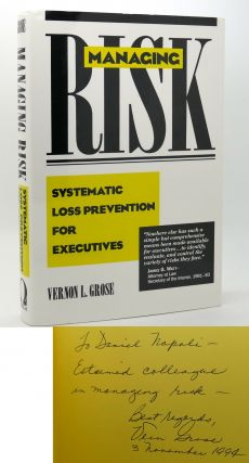 MANAGING RISK Systematic Loss Prevention for Executives