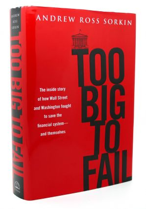 TOO BIG TO FAIL The Inside Story of How Wall...