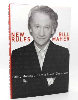 NEW RULES Polite Musings from a Timid Observer