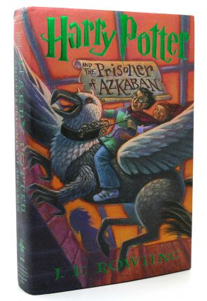 HARRY POTTER AND THE PRISONER OF AZKABAN. J. K. Rowling