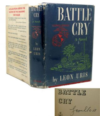 BATTLE CRY Signed 1st. Leon Uris