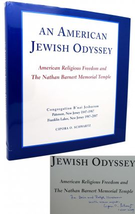 AN AMERICAN JEWISH ODYSSEY American Religious Freedoms and the Nathan Barnert Memorial Temple....