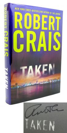 TAKEN Signed 1st. Robert Crais.