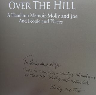 OVER THE HILL A HAMILTON MEMOIR MOLLY AND JOE AND PEOPLE AND PLACES
