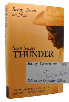 SUCH SWEET THUNDER Benny Green on Jazz. Benny Green, Dominic Green, Elvis Costello