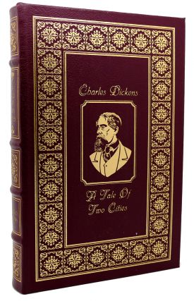 A TALE OF TWO CITIES Easton Press. Charles Dickens