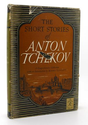 THE SHORT STORIES OF ANTON TCHEKOV Modern Library # 50. Anton Chekhov