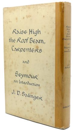 RAISE HIGH THE ROOF BEAM, CARPENTERS AND SEYMOUR AN INTRODUCTION 1st issue