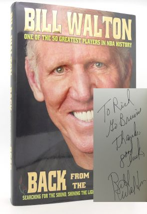 BACK FROM THE DEAD Signed 1st. Bill Walton