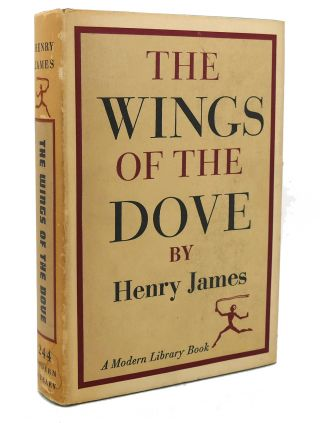 THE WINGS OF THE DOVE Modern Library # 244. Henry James