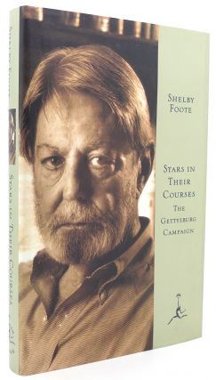 STARS IN THEIR COURSES The Gettysburg Campaign, June-July 1863. Shelby Foote