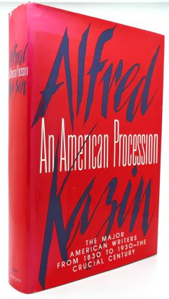 AN AMERICAN PROCESSION. Alfred Kazin