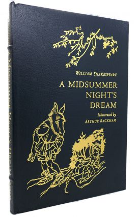 A MIDSUMMER NIGHT'S DREAM Easton Press. William Shakespeare, Arthur Rackham