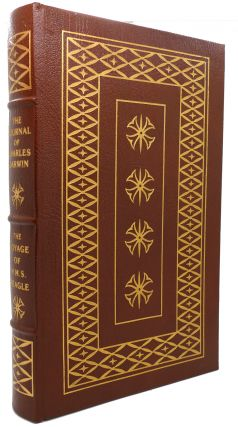 THE JOURNAL OF CHARLES DARWIN: THE VOYAGE OF THE H.M.S. BEAGLE. Easton Press. Charles Darwin